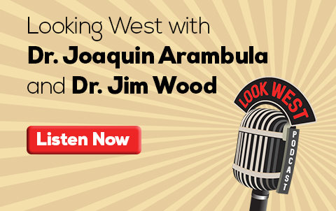 Looking West with Dr. Joaquin Arambula & Dr. Jim Wood Graphic